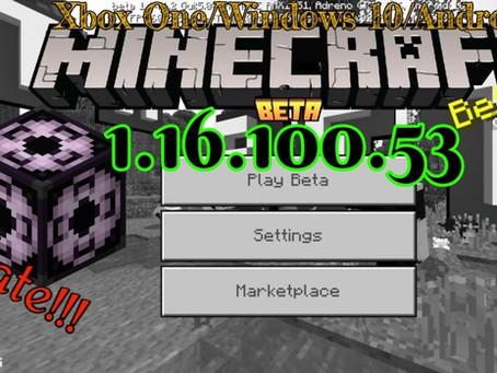 Minecraft Beta - 1.16.100.53 (Xbox One/Windows 10/Android)