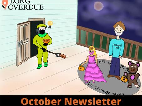 Long Overdue Newsletter: October 2020