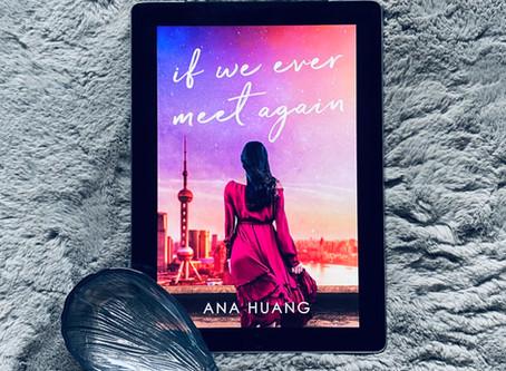 If We Ever Meet Again - Ana Huang