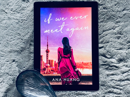 If We Ever Meet Again - Ana Huang