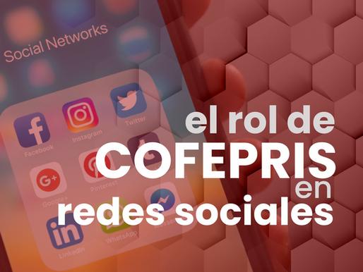 El rol de COFEPRIS en redes sociales