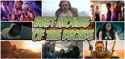 Top 10 Best Geek Movies of the 2010 Decade