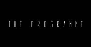 White text on black background. Text reads The Programme