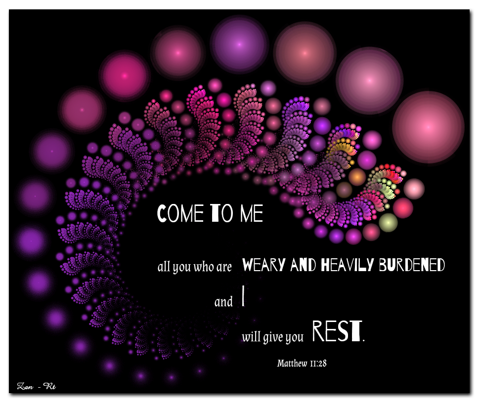Fractal Art, Matthew 11:28 Come and receive rest