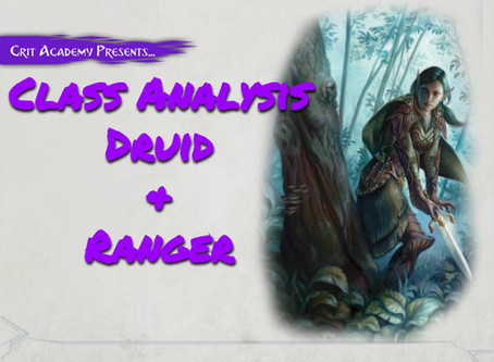 Class Analysis: Druid and Ranger