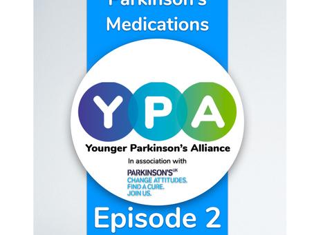 Podcast Episode 2: Parkinson's Medications