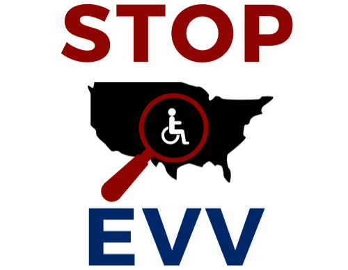 Stop EVV logo with black outline of the United States, a red magnifying glass with a white international disability symbol on top. Stop EVV is written in red and blue above and below the image..