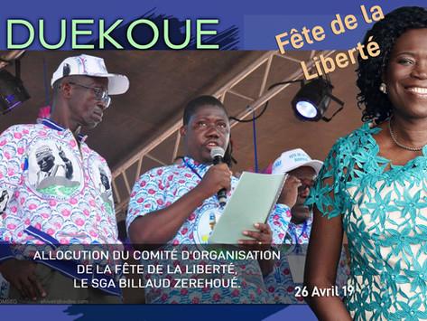 DUEKOUE : ALLOCUTION DU COMITÉ D'ORGANISATION DE LA FÊTE DE LA LIBERTÉ, LE SGA BILLAUD ZEREHOUE