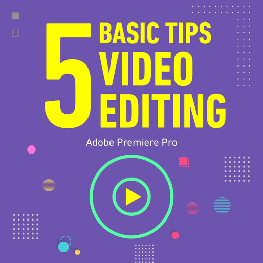 5 Tips Dasar Video Editing di Premiere Pro