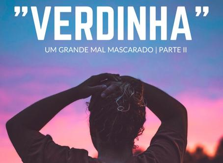 MÁCONHA, O MAL MASCARADO