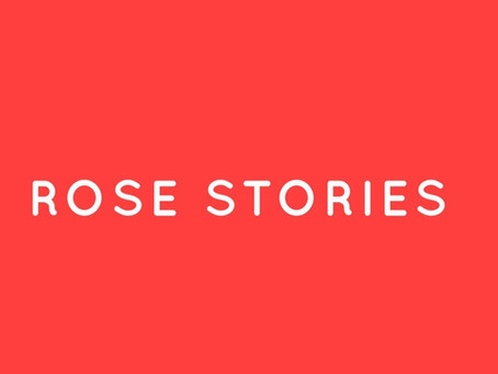 ROSE stories: powerful stories bringing positive change