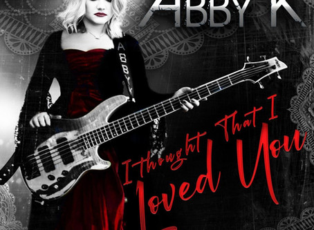 ABBY K RELEASE HER NEXT SINGLE 'I THOUGHT THAT I LOVED YOU'