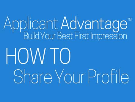 Sharing Your Applicant Advantage Profile