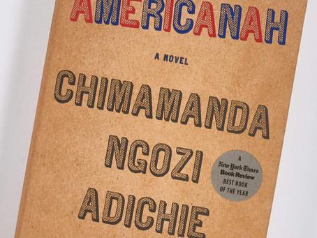 """J'ai relu """"Americanah"""" et ça a résonné fort"""