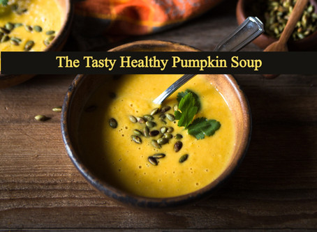 The Tasty Healthy Recipe of Pumpkin Soup You'd Love to Have!!