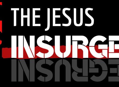 The Jesus Insurgency