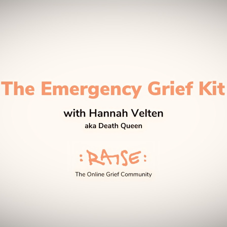 The Emergency Grief Kit