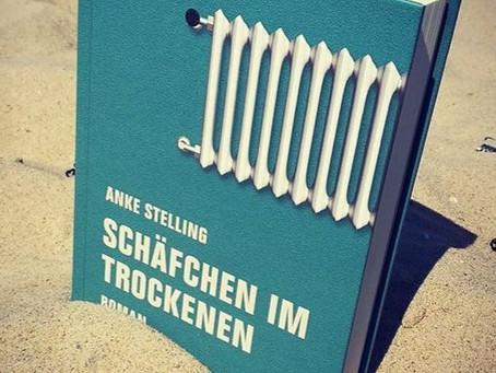 """[Literaturpreis] Anke Stellings """"Schäfchen im Trockenen"""" oder die unsichtbare Macht der Literatur?"""