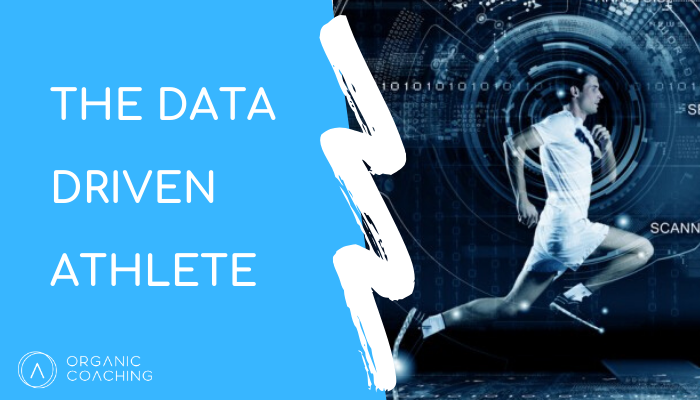 The Data Driven Athlete