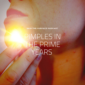 Season 2, Episode 2: Pimple in the Prime Years