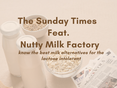 The Sunday Times: Nutty Milk Factory as one of the 7 things to love about Singapore food