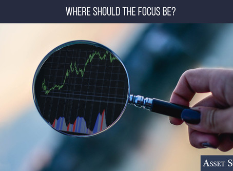 Where Should the Focus Be?   Weekly Market Minute