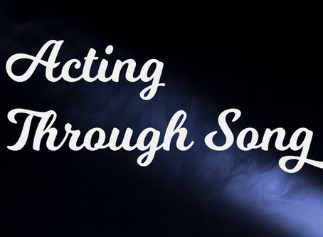 Acting Through Song