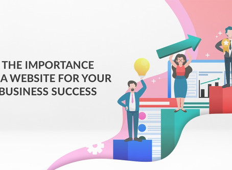 The Importance of a Website for Your Business Achievement