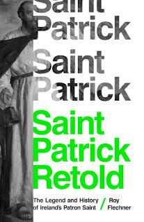 Medievally Speaking reviews Flechner, Saint Patrick Retold