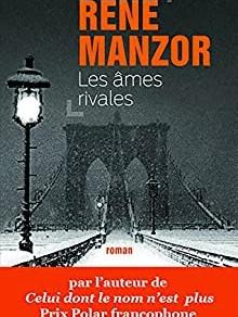 Les Âmes Rivales de René Manzor