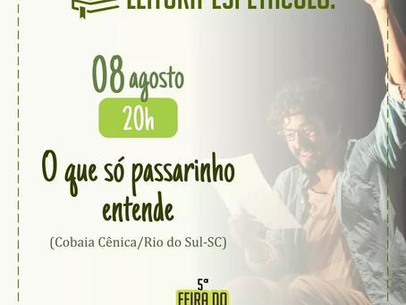 Cobaia Cênica em dose dupla dia 08/08/2018.