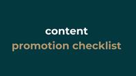 Content Promotion Checklist.