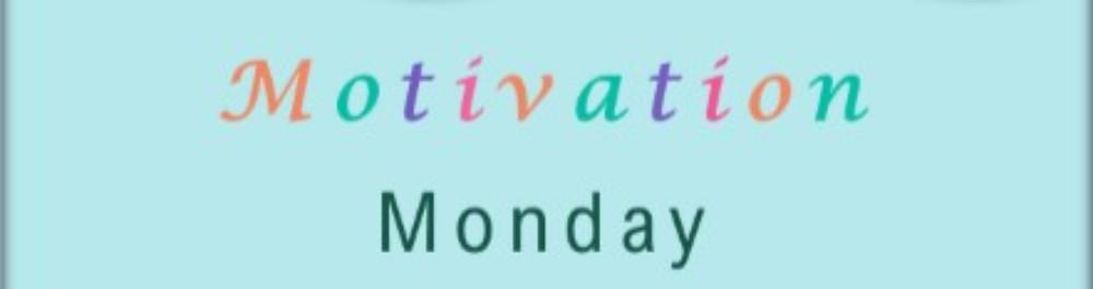 motivational Monday image