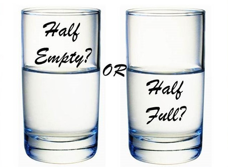 Minister's Monday Moment - Glass half full or glass half empty