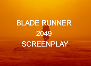 Blade Runner 2049 | Scripts to Read