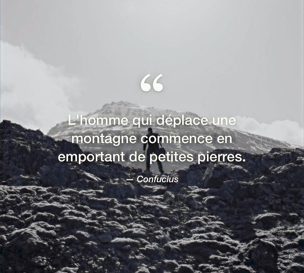 citation inspirante, confucius, déplace des montagnes, motivation, évolution, force, mindset, mental, peur, productivité, efficacité, organisation, inspiration, proverbe