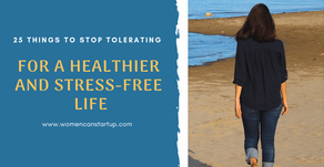 25 Things To Stop Tolerating For A Healthier And Stress-free Life