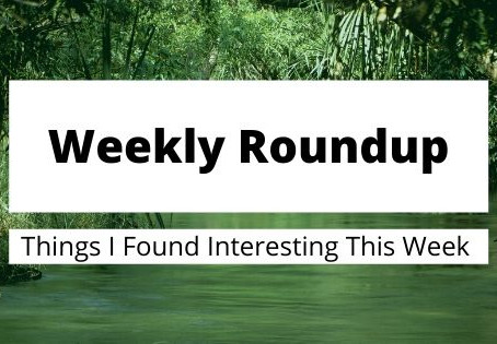 Weekly Roundup 2/16/20