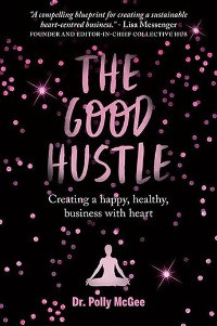 The good hustle, Dr Polly McGee
