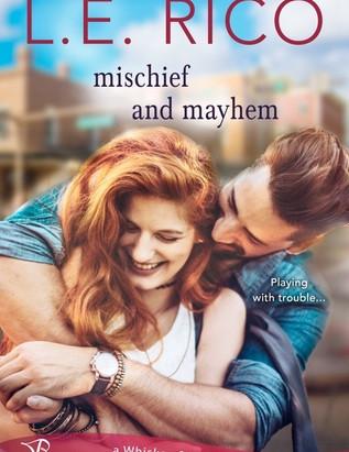 MISCHIEF & MAYHEM by E L Rico