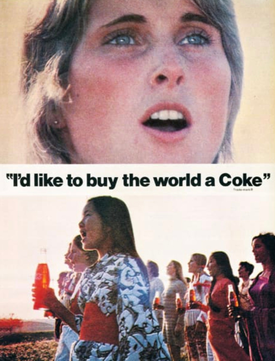 Anuncio de Coca-Cola: I'd like tu buy the world a Coke.