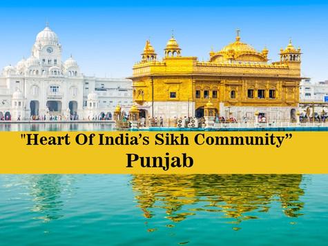 """""""Heart Of India's Sikh Community. """": Punjab."""