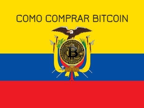 Comprar Bitcoin desde Ecuador en 5 pasos