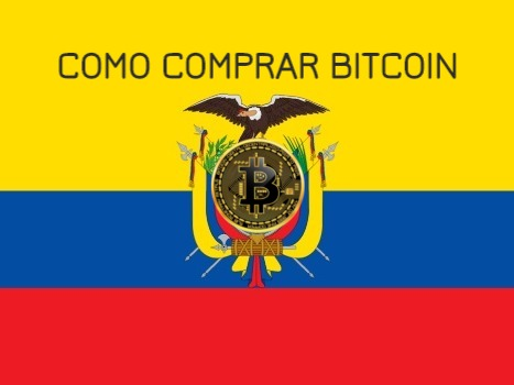 Comprar Bitcoin en Ecuador Ahora [Con poco capital]