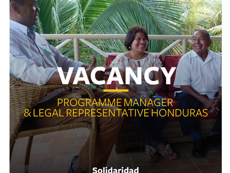 VACANCY: Programme Manager & Legal Representative Honduras