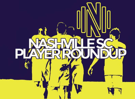 Nashville SC Player Roundup