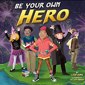 Kindness Corner: Be Your Own Hero