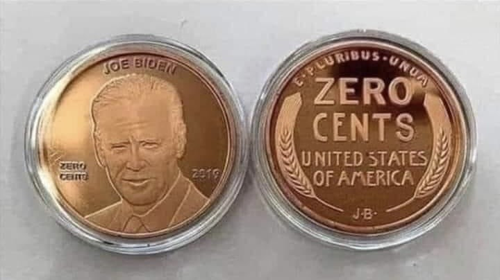 Biden Zero Cents Penny Meme