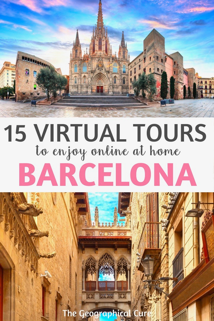 guide to the best amazing tours of Barcelona Spain to enjoy from home