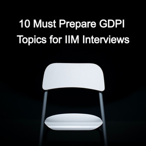 10 GDPI Topics You Must Prepare for IIM Interviews